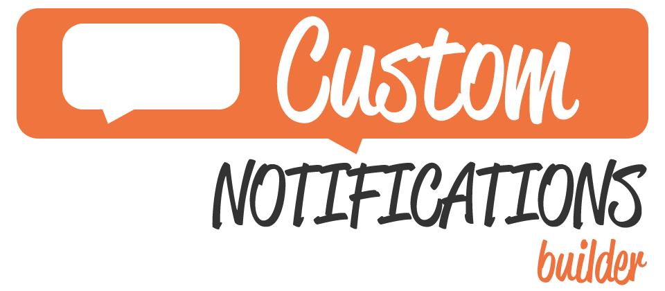 Custom Notifications Builder joomla notes extension